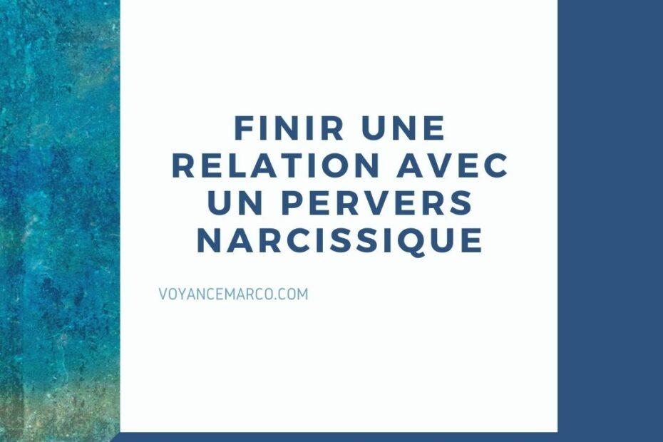 finir une relation avec un pervers narcissique
