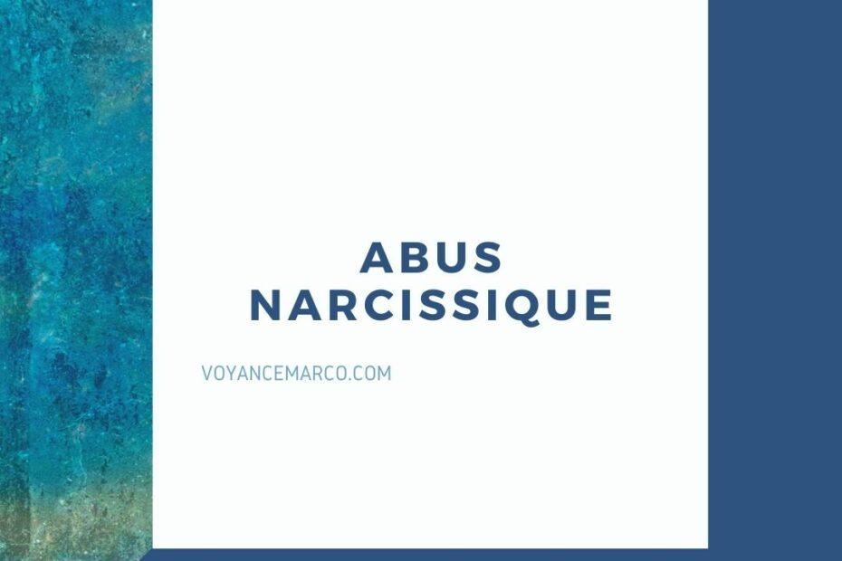 reconnaitre l'abus narcissique