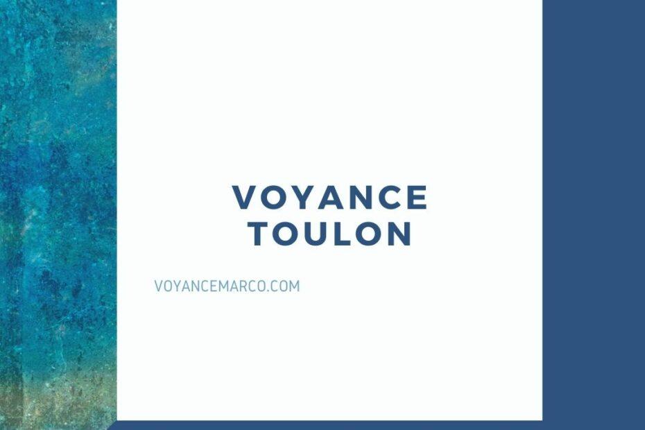 retrouvez notre service de voyance a Toulon