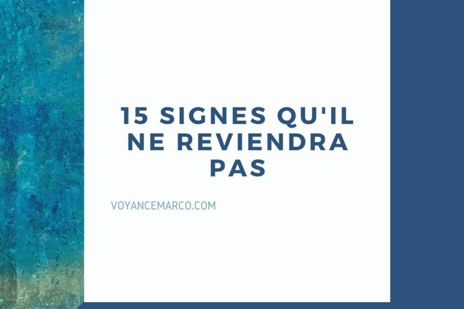 15 Signes Qu'Il Ne Reviendra Pas
