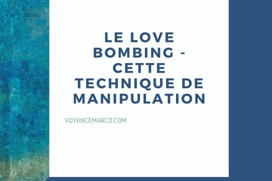 le love bombing - reconnaitre cette technique de manipulation