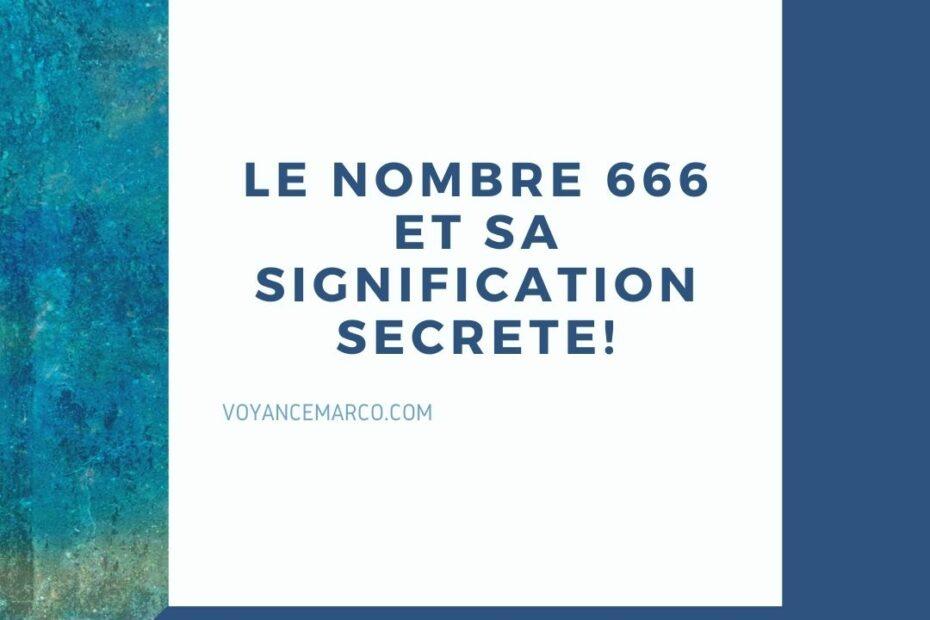 Le Nombre 666 et sa signification cachée