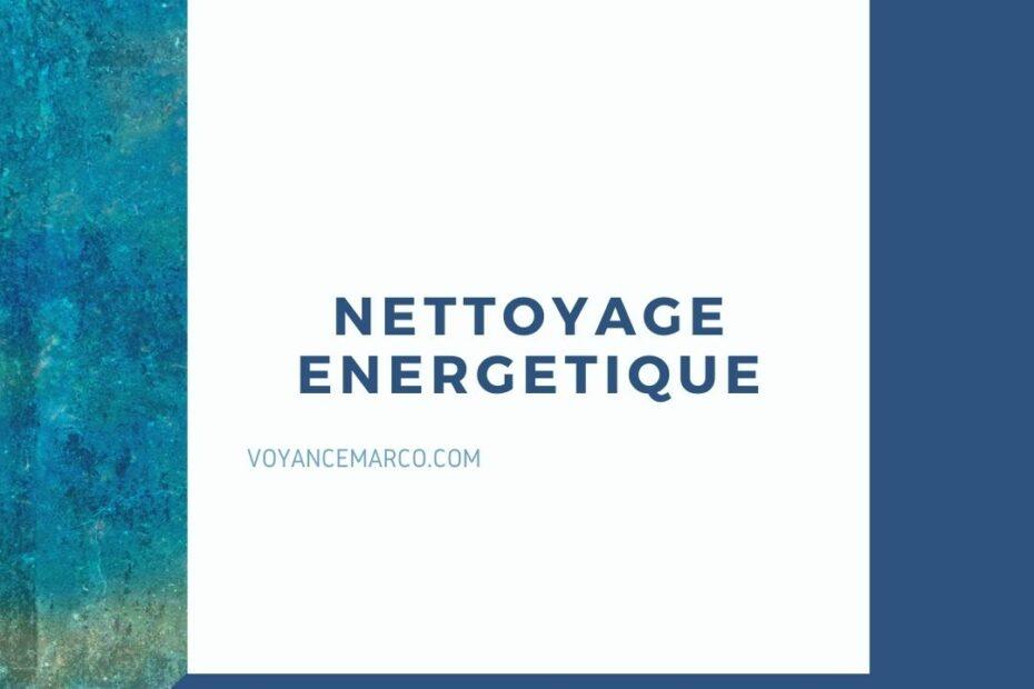 Nettoyage energetique - 6 techniques simples