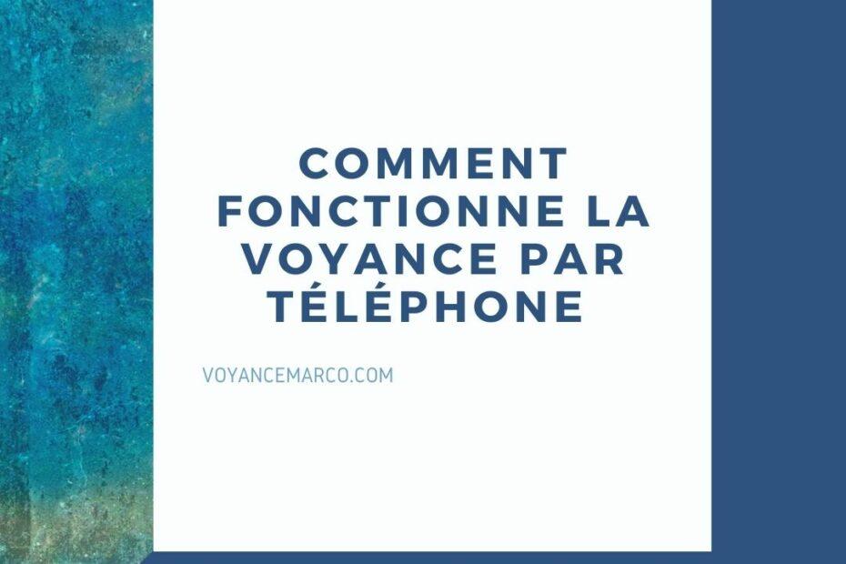 Comment fonctionne la voyance par téléphone